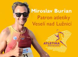 Miroslav Burian patron Altetiky Veselí